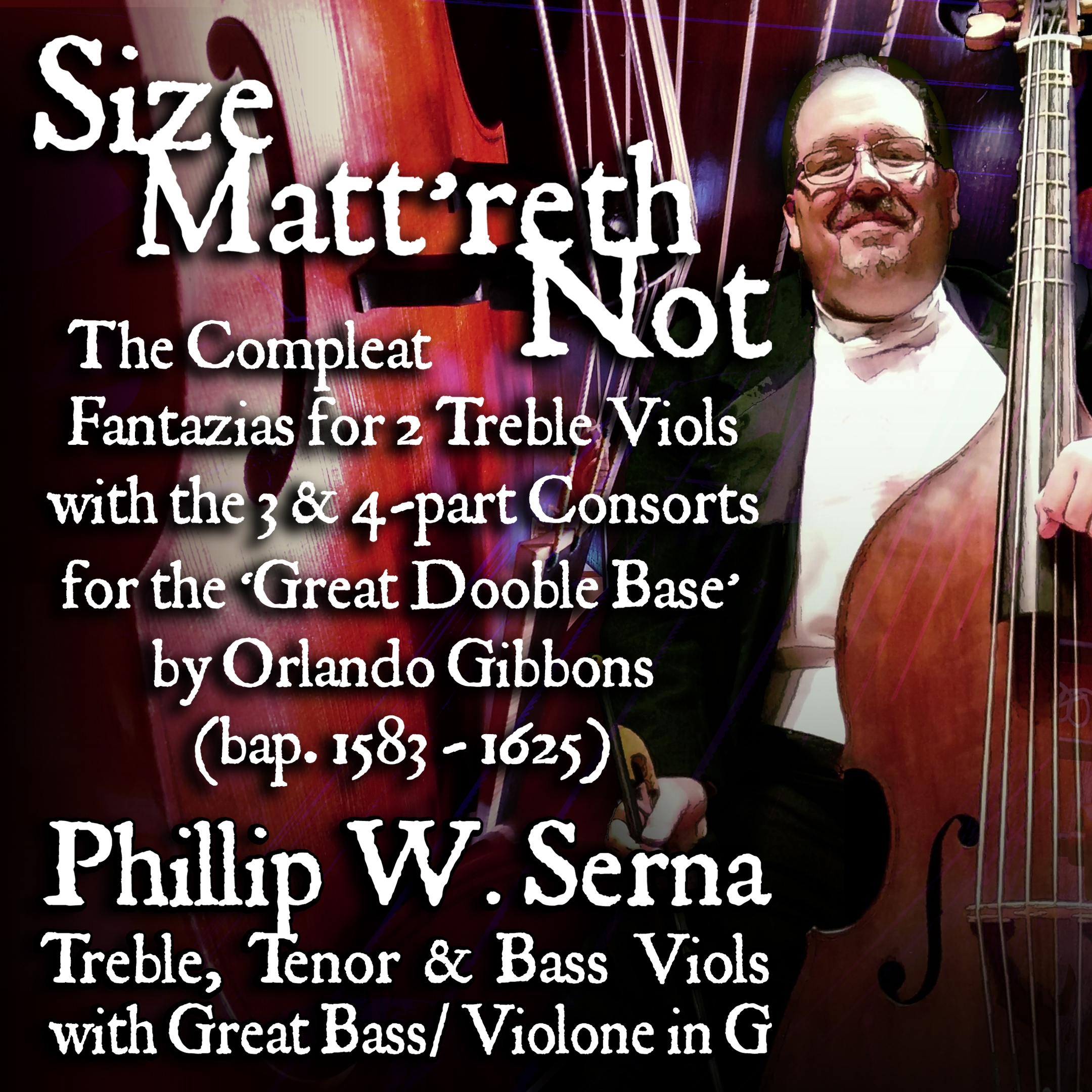 Purchase Size Matt'reth Not – The Compleat Fantazias for 2 Treble Viols & the 3 & 4-part Consorts for the 'Great Dooble Base' by Orlando Gibbons (bap.1583-1625)