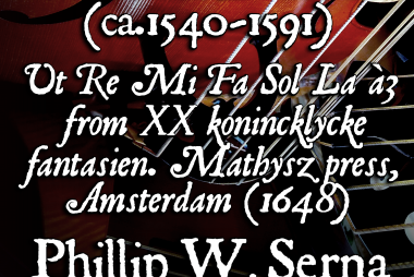 William Daman (ca.1540-1591) - Ut Re Mi Fa Sol Laà3 from XX konincklycke fantasien. Mathysz press, Amsterdam (1648)