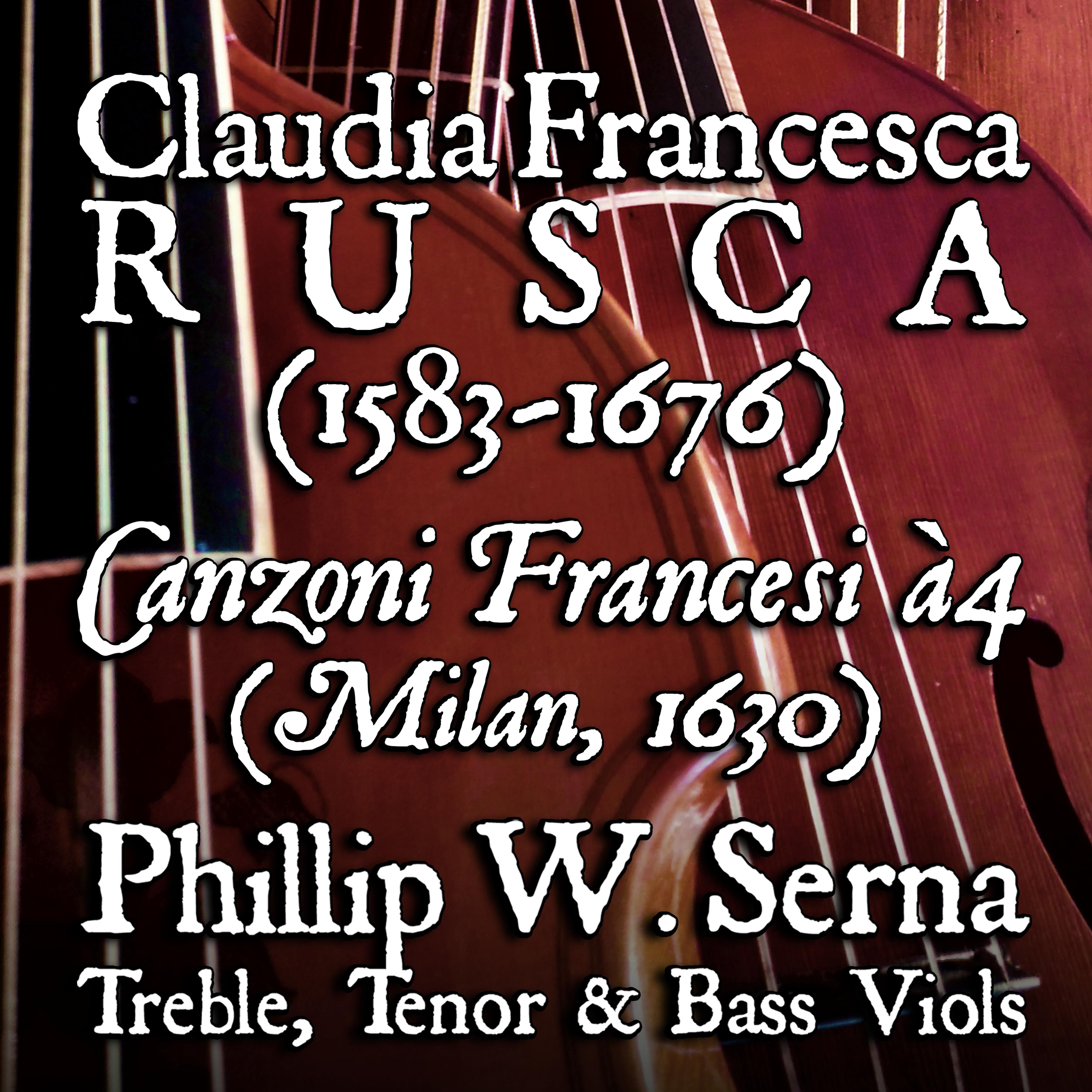 Purchase Claudia Francesca Rusca (1583-1676) - Canzoni Francesi à4 (Milan, 1630)